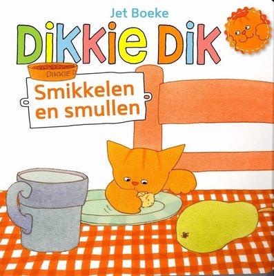 DIkkie Dik - Smikkelen en Smullen