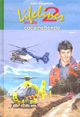 Lifeliner 2 en de cocainebende - Adri Burghout
