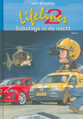 Lifeliner 2 Sabotage in de nacht - Adri Brughout