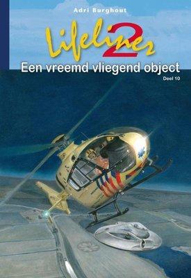 Lifeliner 2 Een vreemd vliegend object - Adri Burghout